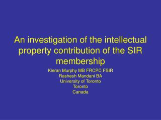An investigation of the intellectual property contribution of the SIR membership