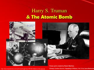 Harry S. Truman  The Atomic Bomb