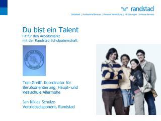 Du bist ein Talent Fit f r den Arbeitsmarkt  mit der Randstad Schulpatenschaft