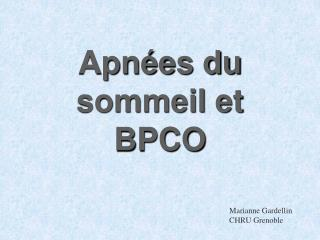 Apn es du sommeil et BPCO