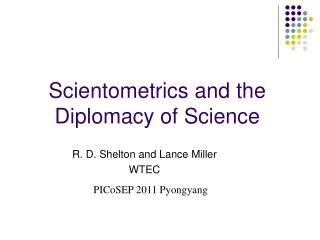 Scientometrics and the Diplomacy of Science