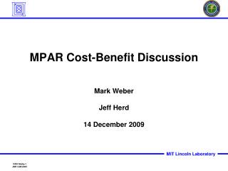 MPAR Cost-Benefit Discussion