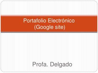 Portafolio Electr nico  Google site