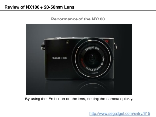 Review of NX100 + 20-50mm Lens