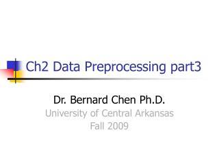 Ch2 Data Preprocessing part3