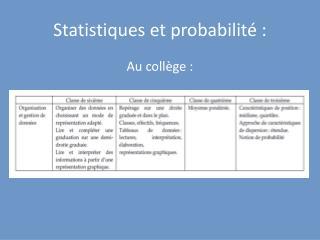 Statistiques et probabilit  :
