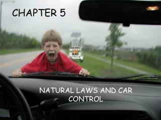 NATURAL LAWS AND CAR CONTROL