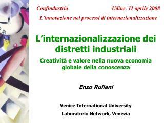 L internazionalizzazione dei distretti industriali Creativit  e valore nella nuova economia globale della conoscenza  En