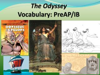 The Odyssey  Vocabulary: PreAP