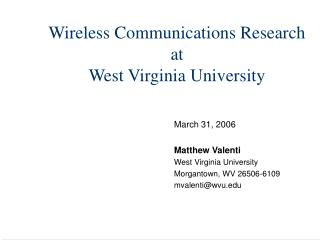 Wireless Communications Research at  West Virginia University