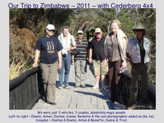 Our Trip to Zimbabwe   2011   with Cederberg 4x4