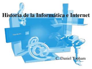 Historia de la Inform tica e Internet