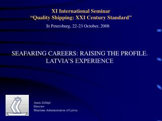 XI International Seminar  Quality Shipping: XXI Century Standard