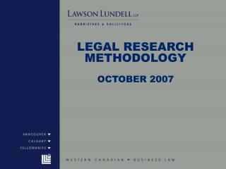 LEGAL RESEARCH METHODOLOGY  OCTOBER 2007