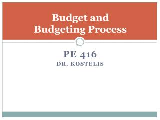 Budget and  Budgeting Process
