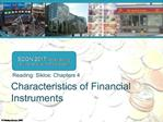 Characteristics of Financial Instruments
