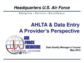 AHLTA  Data Entry   A Provider s Perspective