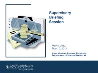 Supervisory  Briefing  Session
