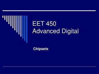 EET 450 Advanced Digital