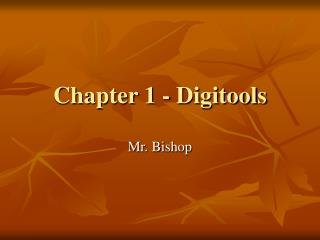 Chapter 1 - Digitools