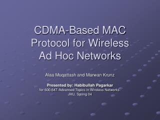 CDMA-Based MAC Protocol for Wireless  Ad Hoc Networks