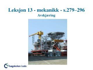 Leksjon 13 - mekanikk - s.279 296 Avskj ring