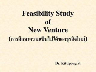Feasibility Study  of  New Venture
