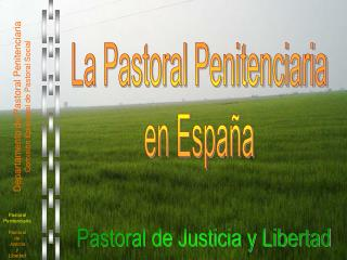 La Pastoral Penitenciaria en Espa a