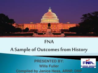 Political Activism by the Nurses of FNA A Sample of Outcomes from History