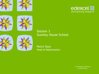 Session 3  Gumley House School