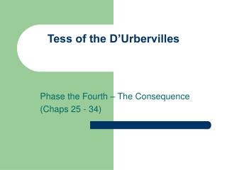 Tess of the D Urbervilles