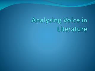 Analyzing Voice in Literature