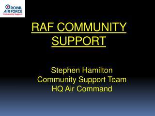 RAF COMMUNITY  SUPPORT
