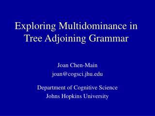 Exploring Multidominance in Tree Adjoining Grammar