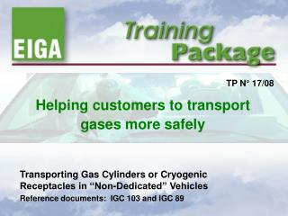 Helping customers to transport gases more safely