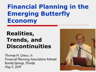 Financial Planning in the Emerging Butterfly Economy