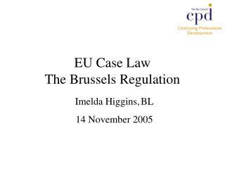 EU Case Law The Brussels Regulation