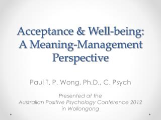 Acceptance  Well-being: A Meaning-Management Perspective