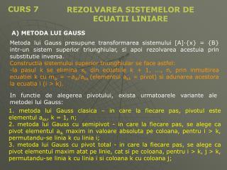 REZOLVAREA SISTEMELOR DE  ECUATII LINIARE