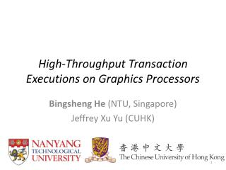 High-Throughput Transaction Executions on Graphics Processors