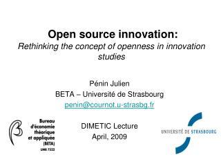 P nin Julien BETA   Universit  de Strasbourg penincournot.u-strasbg.fr  DIMETIC Lecture April, 2009