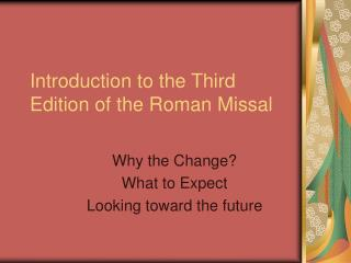 Introduction to the Third Edition of the Roman Missal