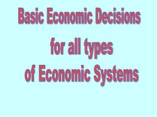 Basic Economic Decisions