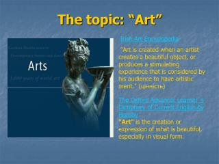 The topic:  Art