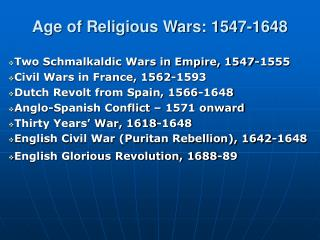 Age of Religious Wars: 1547-1648