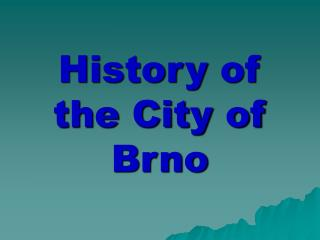History of the City of Brno