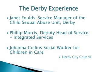 The Derby Experience