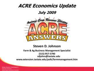 ACRE Economics Update July 2009