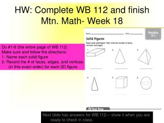 HW: Complete WB 112 and finish Mtn. Math- Week 18