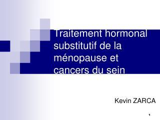Traitement hormonal substitutif de la m nopause et cancers du sein